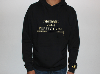 Highest Level of Perfection Hoodie