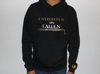 Enlighten the Fallen Hoodie