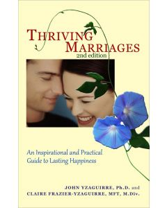 Thriving Marriages - John Yzaguirre and Claire Frazier