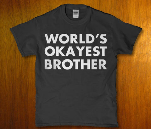World's okayest brother awesome bro Men's t-shirt Lees krazy tees penn Lees krazy tees - Lees krazy tees