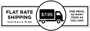 Flat Rate Shipping. $7.95 Australia-Wide. One price. As many items as you like!