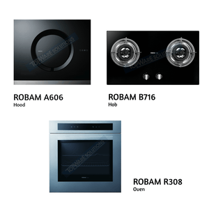 ROBAM Hood A606 + ROBAM Hob B716 + ROBAM Oven R308 Kitchen Hoods/Hobs/Oven ROBAM - Topware Solutions