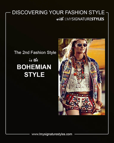Discovering Your Fashion Style - The Bohemian Style