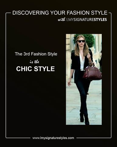 Discovering Your Fashion Style - The Chic Style