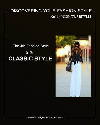 Discovering Your Fashion Style - The Classic Style