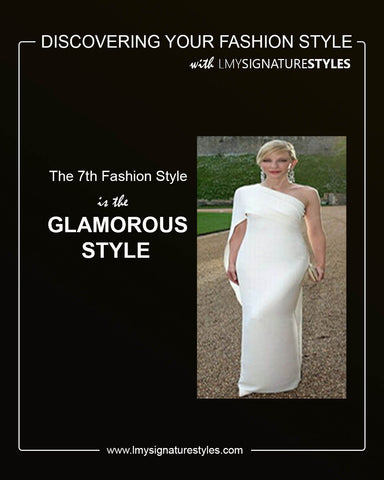 Discovering Your Fashion Style - The Glamorous Style