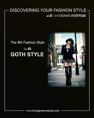 Discovering Your Fashion Style - The Goth Style