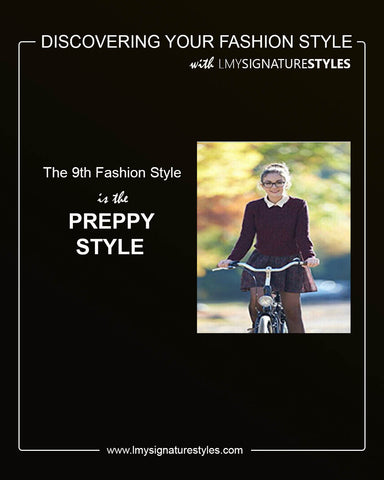 Discovering Your Fashion Style - The Preppy Style