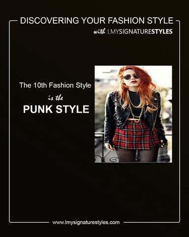 Discovering Your Fashion Style - The Punk Style