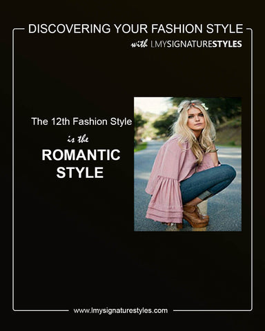 Discovering Your Fashion Style - The Romantic Style