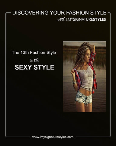 Discovering Your Fashion Style - The Sexy Style