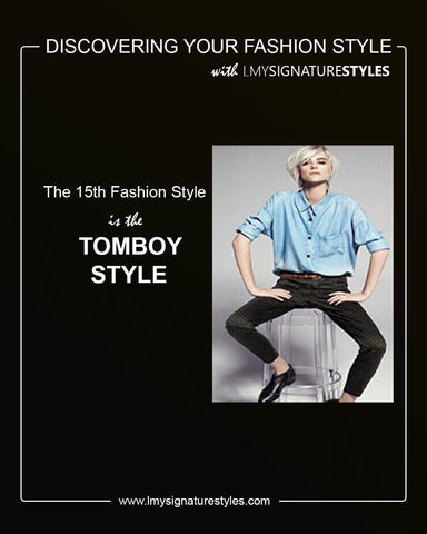 Discovering Your Fashion Style - The Tomboy Style