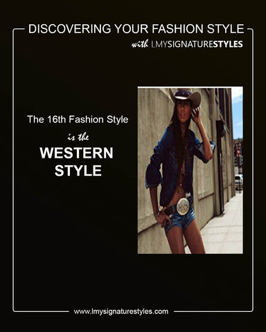 Discovering Your Fashion Style - The Western Style