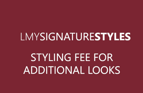STYLING FEE FOR ADDITIONAL LOOKS ONLY