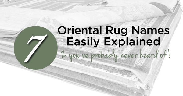 7 Popular Oriental Rugs Easily Explained with Pictures Blog Image