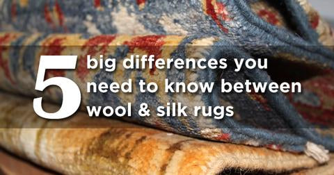 5 Things About Wool & Silk Rugs