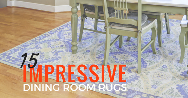 15 Impressive Dining Room Rugs Blog Image