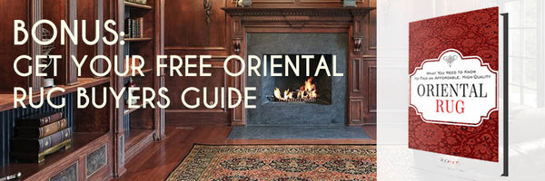 Click Here To Download Your Oriental Rug Buyers Guide