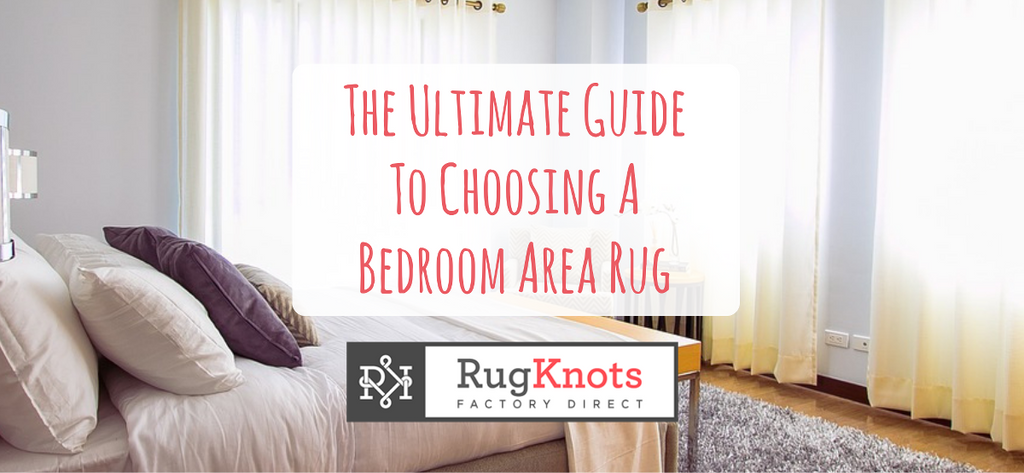 Text Saying The Ultimate Guide To Choosing A Bedroom Area Rug Over A  Picture Of A