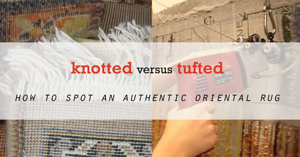 Hand Knotted Vs Hand Tufted Rugknots