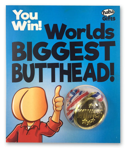 $15 Gifts - Worlds Biggest Butthead