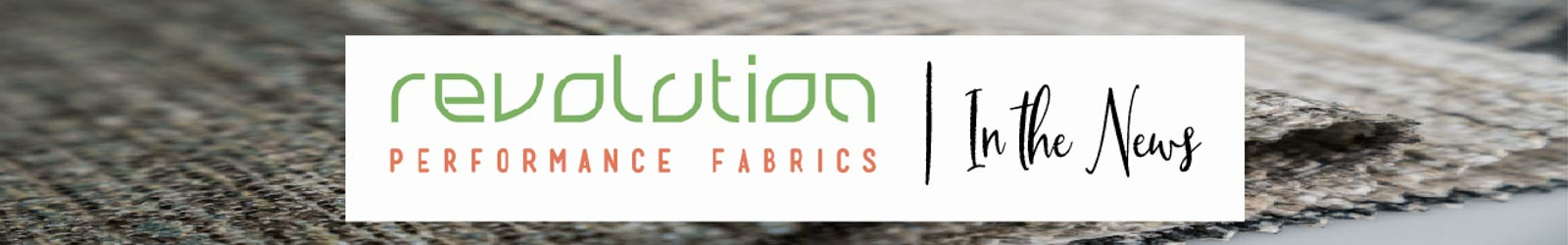 Revolution fabrics in the news banner