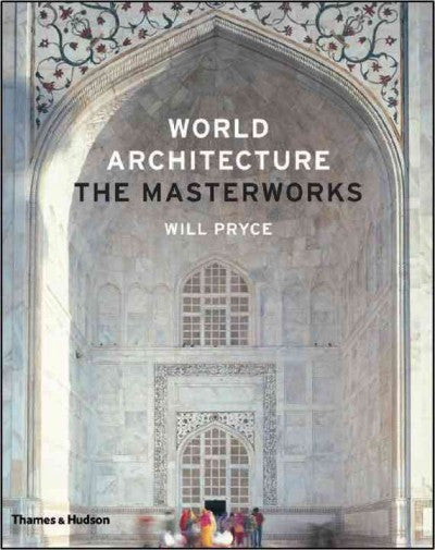 World Architecture : The Masterworks