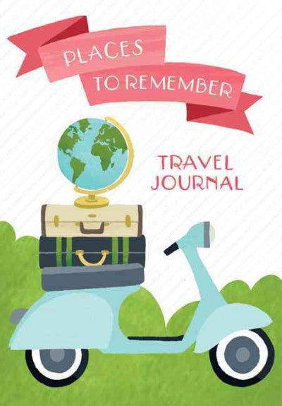 Places to Remember Travel Journal
