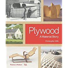 Plywood: Material of the Modern World