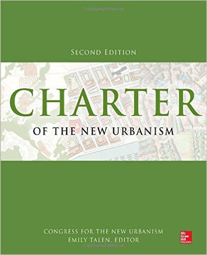 Charter of the New Urbanism, 2nd Edition