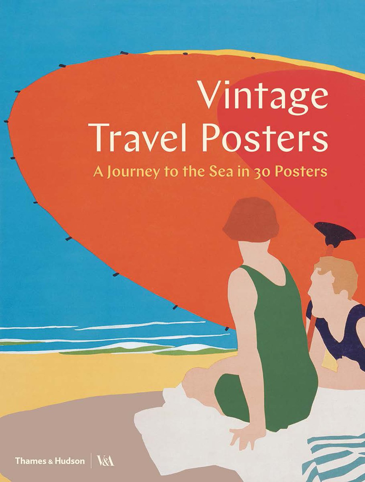Vintage Travel Posters: A Journey to the Sea in 30 Posters