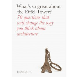 What's So Great About the Eiffel Tower?