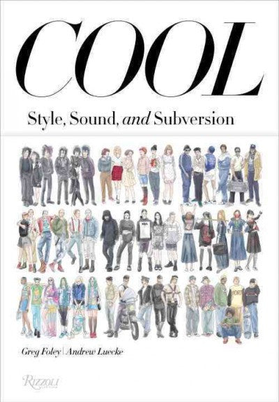 Cool: Style, Sound, and Subversion