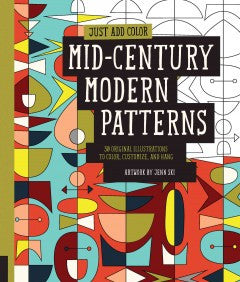 Patterns, Mid-Century Modern: 30 Original Illustrations to Color, Customize, and Hang