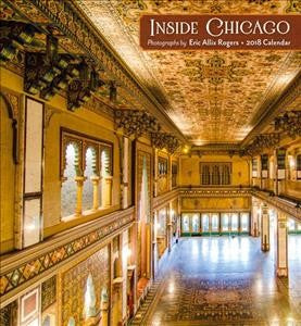 Inside Chicago 2018 Calendar