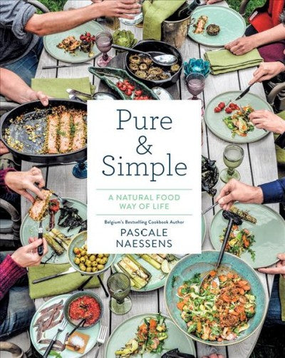 Pure & Simple: A Natural Food Way of Life