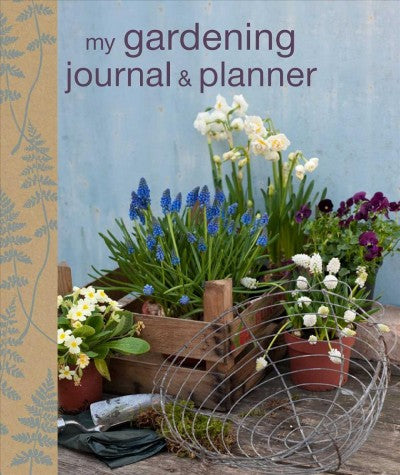 My Gardening Journal & Planner