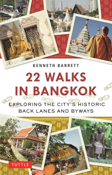22 Walks in Bangkok: Exploring the City