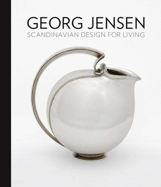 Georg Jensen: Scandinavian Design for Living