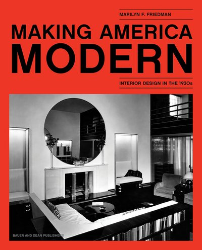 Making America Modern: Interior Design in the 1930s