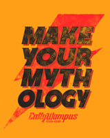 Make Your Mythology Tee