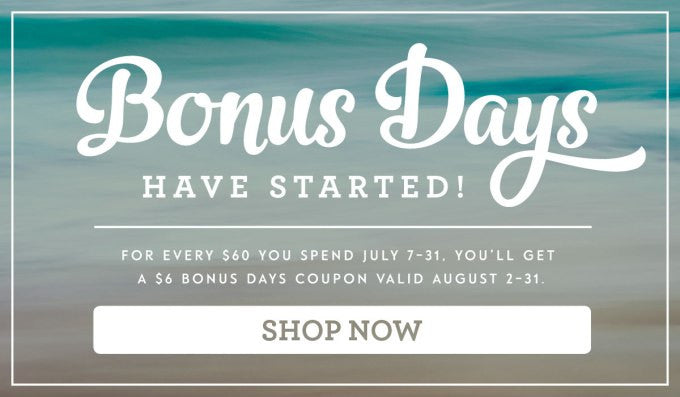 Bonus Days are Here!