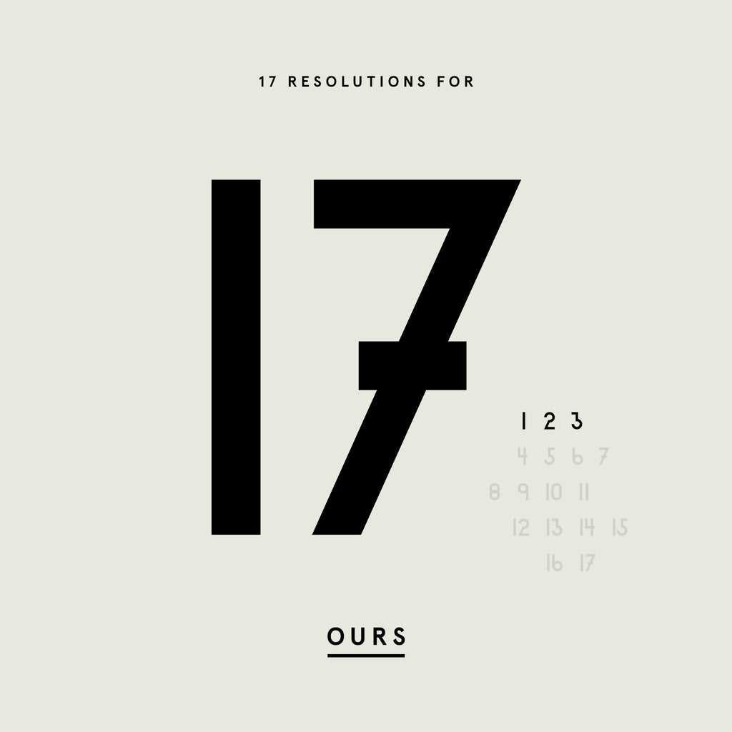 OURS  |  17 Resolutions for '17