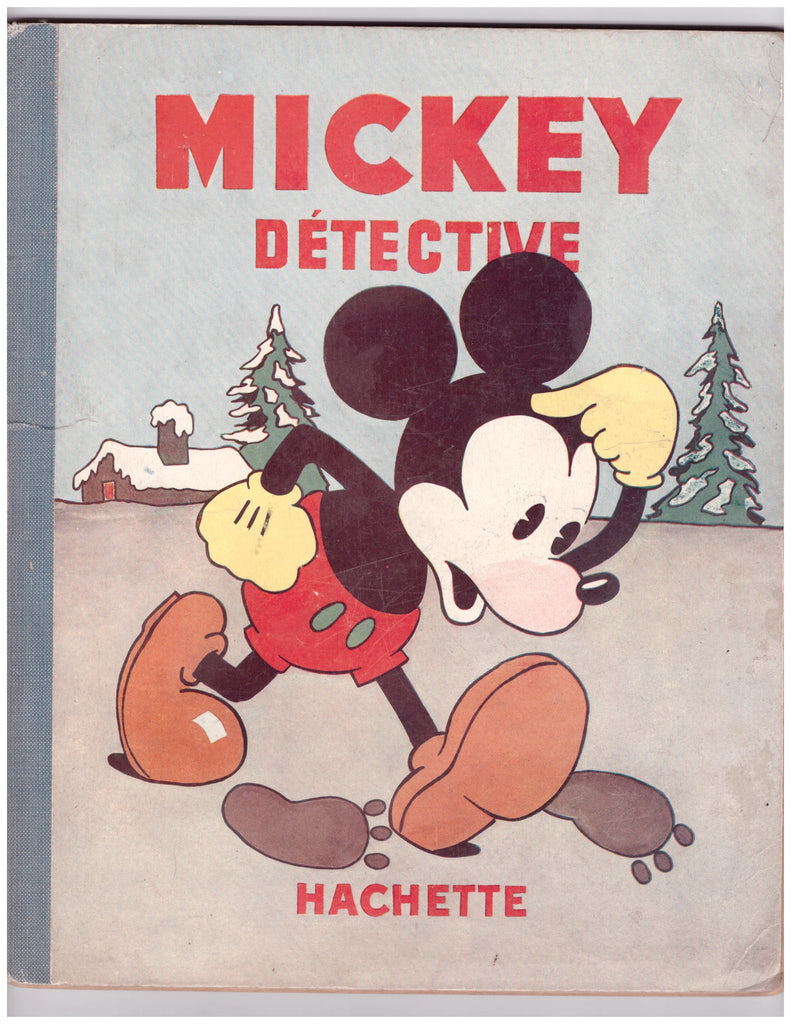 WALT DISNEY MICKEY DETECTIVE (1933) RARE FRENCH EDITION-VG/FN