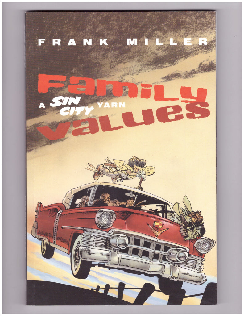 SIN CITY: FAMILY VALUES TP #1 1ST PRINT NM FRANK MILLER - BLASTOFF COMICS