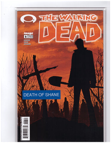 Walking Dead 6 Robert Kirkman NM+ 9.8 Death Shane
