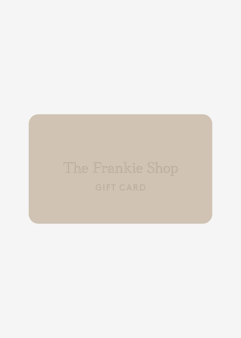 Gift Card Gift Card The Frankie Shop