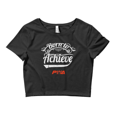 Born To Achieve Crop Tee - Power Words Apparel