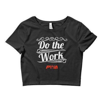 Do The Work Crop Tee - Power Words Apparel