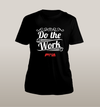 Do The Work Unisex - Power Words Apparel